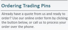 ordering trading pins